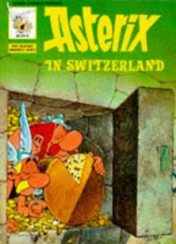 Asterix in Switzerland BK 8 (Classic Asterix Paperbacks) By Goscinny