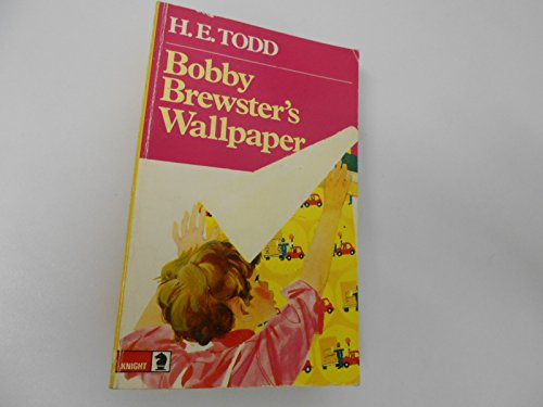 Bobby Brewster's Wallpaper By H.E. Todd