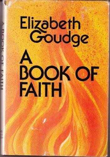 Book of Faith By Elizabeth Goudge