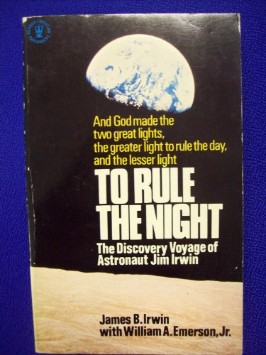 To Rule the Night By William A. Emerson