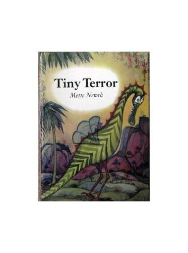 Tiny Terror By Mette Newth