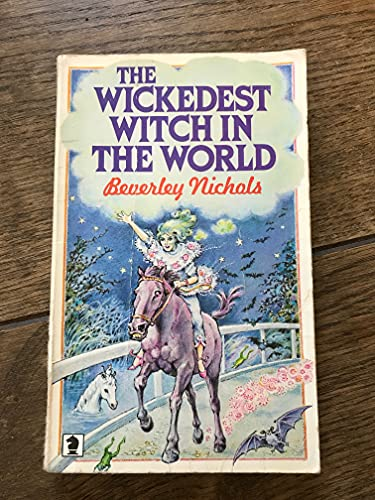 Wickedest Witch in the World By Beverley Nichols