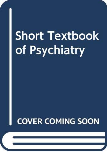 Short Textbook of Psychiatry By W.L.Linford Rees