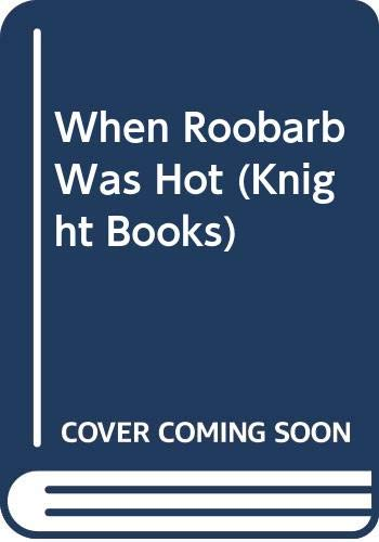 When Roobarb Was Hot By Marion Green