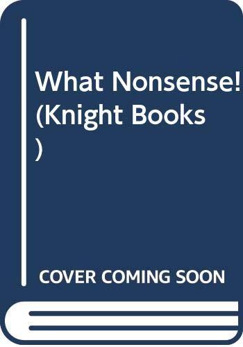 What Nonsense! By Edited by Gyles Brandreth