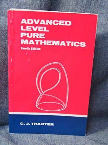 Advanced Level Pure Mathematics By Clement John Tranter