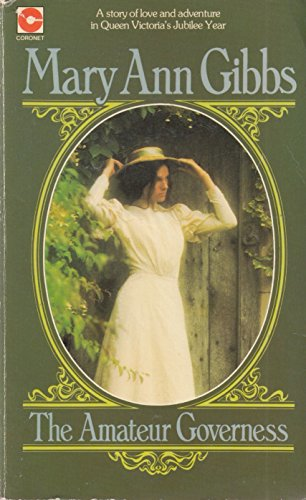 Amateur Governess By Mary Ann Gibbs