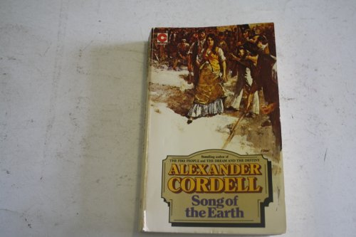 Song of the Earth (Coronet Books) By Alexander Cordell