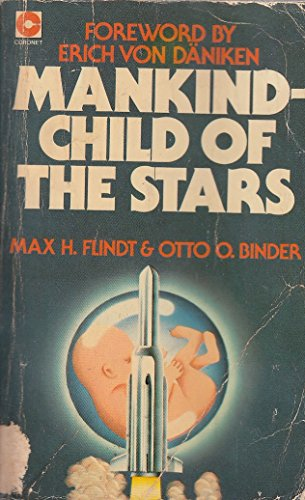 Mankind, Child of the Stars (Coronet Books) By Max H. Flindt