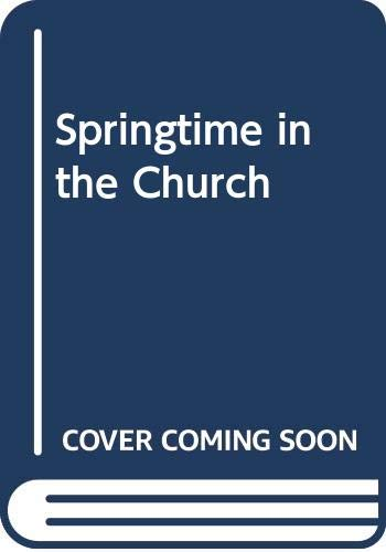 Springtime in the Church By Barry Kissell
