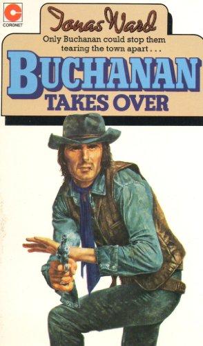 Buchanan Takes Over By Jonas Ward