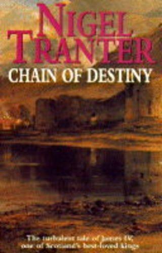 Chain of Destiny By Nigel Tranter