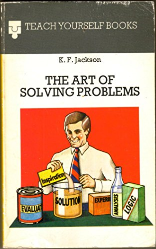 Art of Solving Problems By Keith Jackson