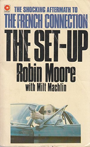 Set Up By Robin Moore