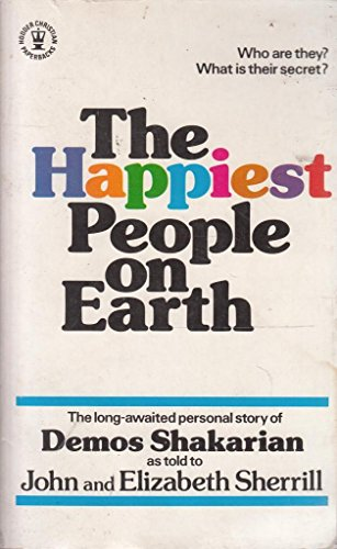 The Happiest People on Earth By Demos Shakarian