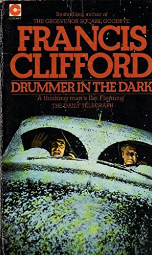 Drummer in the Dark By Francis Clifford