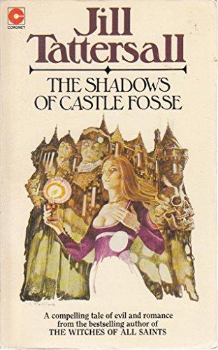 Shadows of Castle Fosse By Jill Tattersall
