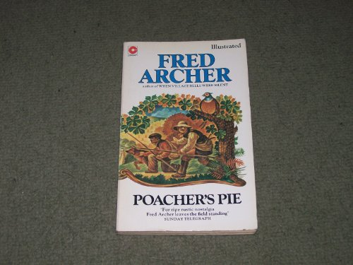 Poacher's Pie By Fred Archer