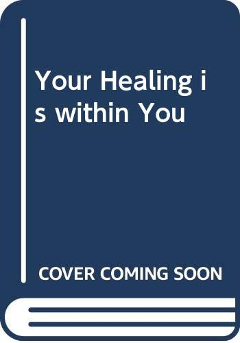 Your Healing is within You By Jim Glennon