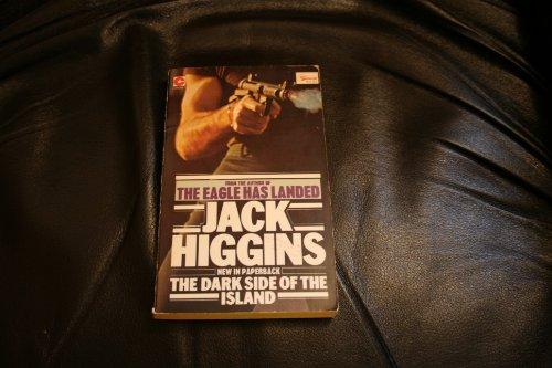 Dark Side of the Island By Jack Higgins