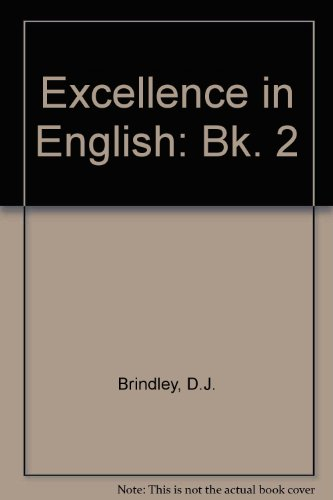 Excellence in English By D.J. Brindley