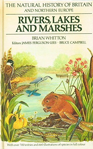 Rivers, Lakes and Marshes By Brian A. Whitton