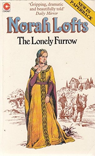 Lonely Furrow By Norah Lofts