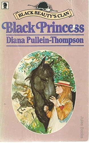 Black Princess By Diana Pullein-Thompson