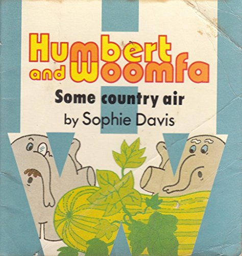 Some country air (Humbert and Woomfa series/Sophie Davis) By Sophie Davis