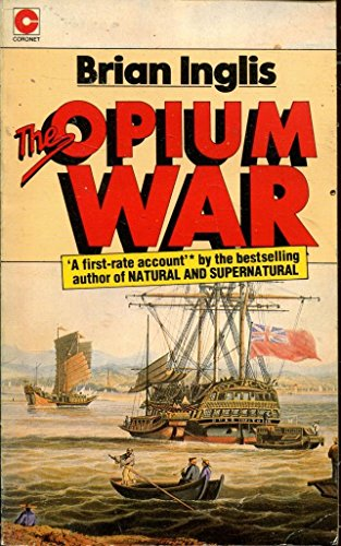 The Opium War By Brian Inglis
