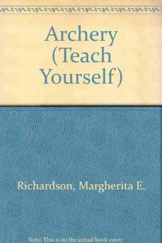 Archery By Margherita E. Richardson