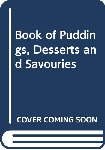 Book of Puddings, Desserts and Savouries By Josceline Dimbleby