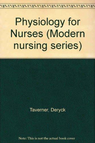 Physiology for Nurses By Deryck Taverner