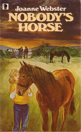 Nobody's Horse By Joanne Webster