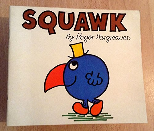 Squawk By Roger Hargreaves