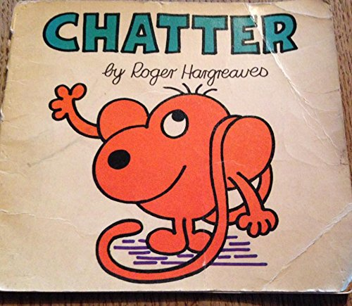 Chatter By Roger Hargreaves