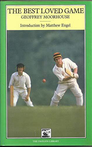 Best Loved Game By Geoffrey Moorhouse