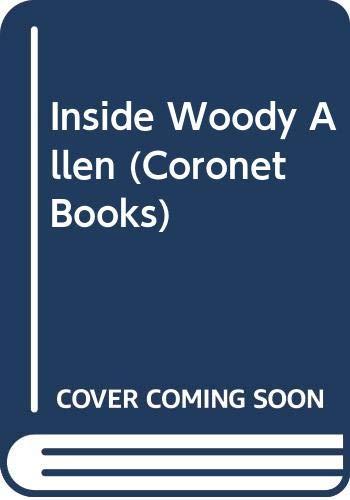 Inside Woody Allen By Woody Allen