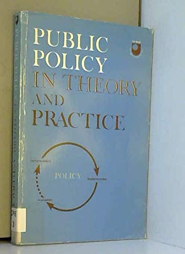 Public Policy in Theory and Practice By Edited by Christopher Pollitt