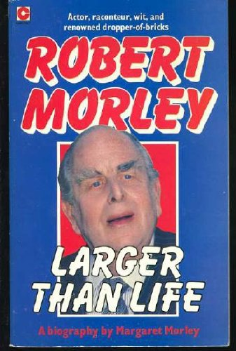 Larger Than Life By Margaret Morley