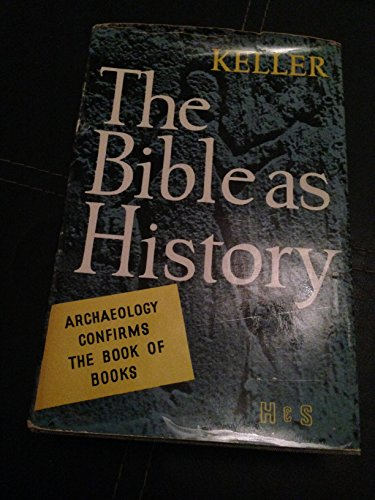 Bible as History By Werner Keller
