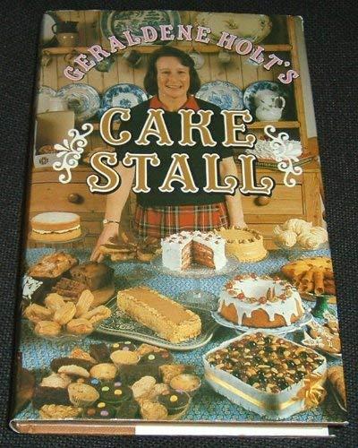 Geraldene Holt's Cake Stall By Geraldene Holt