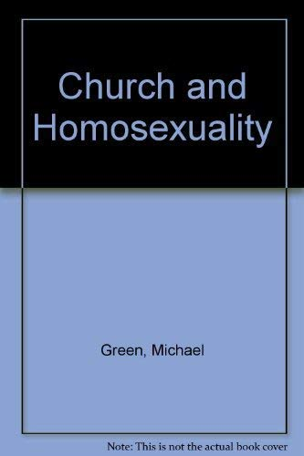 Church and Homosexuality By Michael Green