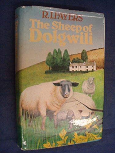 Sheep of Dolgwili By R.J. Fayers
