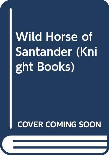 Wild Horse of Santander By Helen Griffiths