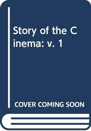 Story of the Cinema By David Shipman