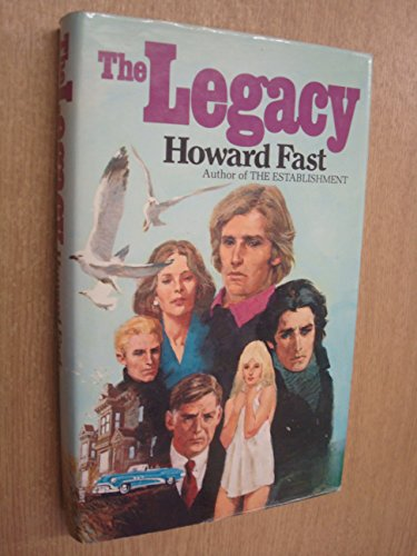 The Legacy by Howard Fast