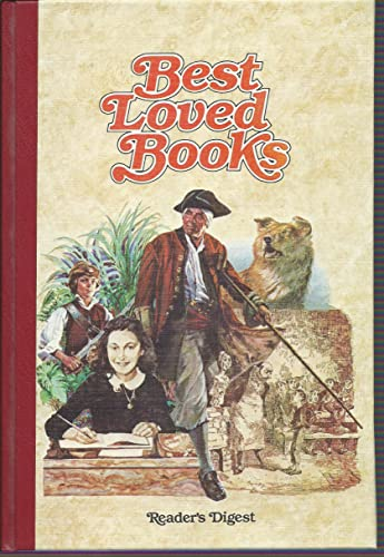 Reader's Digest Best Loved Books : Treasure Island; The Call of the Wild; Oliver Twist; The Diary of a Young Girl By Anne Frank