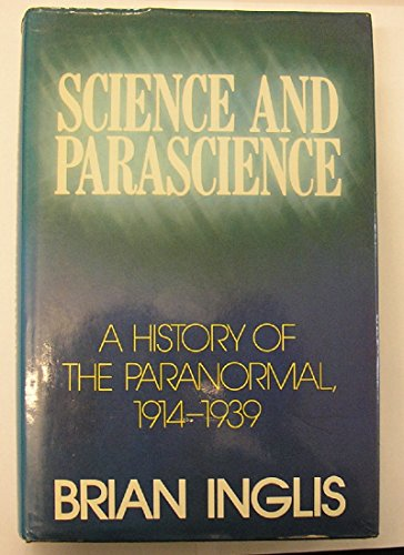 Science and Parascience By Brian Inglis