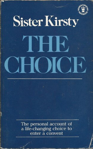 The Choice By Sister Kirsty